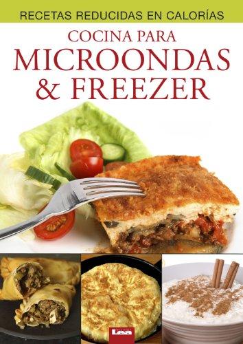 Cocina para microondas & freezer (Recetas reducidas en calorías)