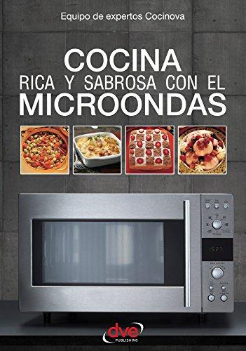 Cocina rica y sabrosa con el microondas